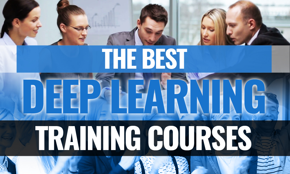 the best deep learning training courses